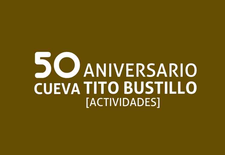 50 Anniversary of the discovery of Tito Bustillo