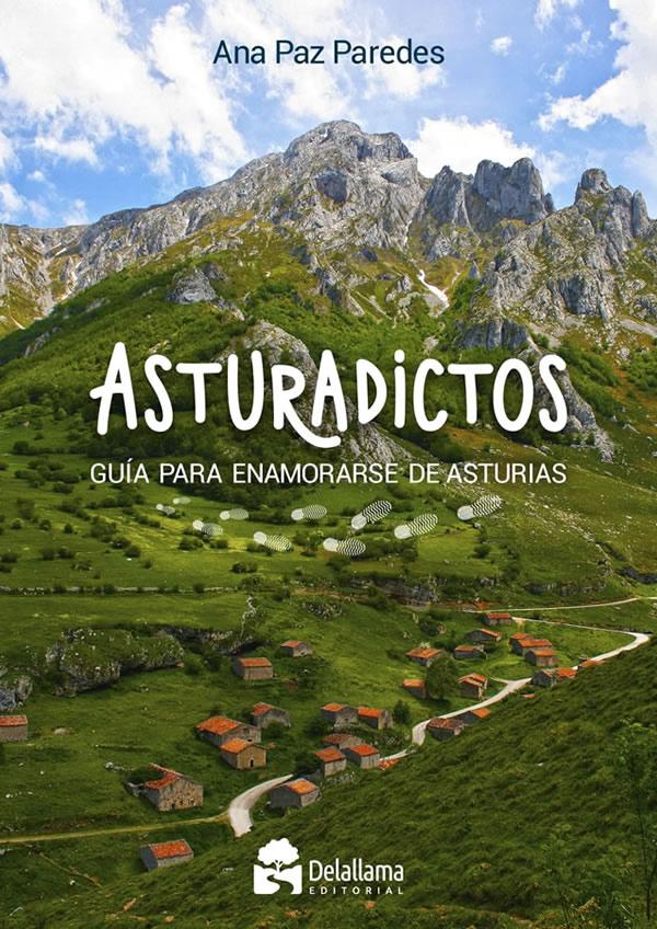 Guía para enamorarse de Asturias